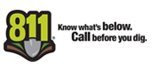 Know what's below. Call before you dig! 811
